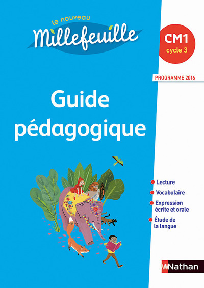 MILLEFEUILLE GUIDE PEDAGOGIQUE - CM1 CYCLE 3