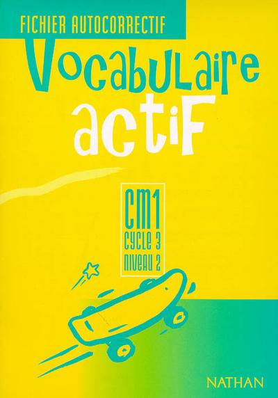 VOCABULAIRE ACTIF CM1 AUTOCORR