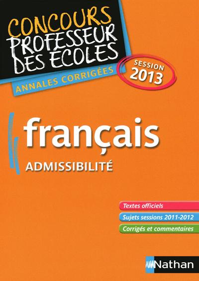 FRANCAIS 2013 ADMISSIBILITE