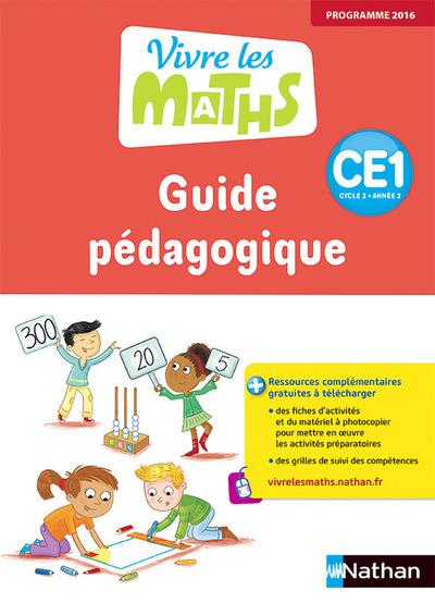 VIVRE LES MATHS CE1 - GUIDE PEDAGOGIQUE