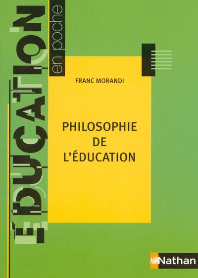 PHILOSOPHIE DE L'EDUCATION