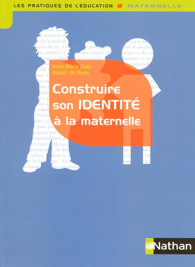CONSTRUIRE SON IDENTITE MATERN