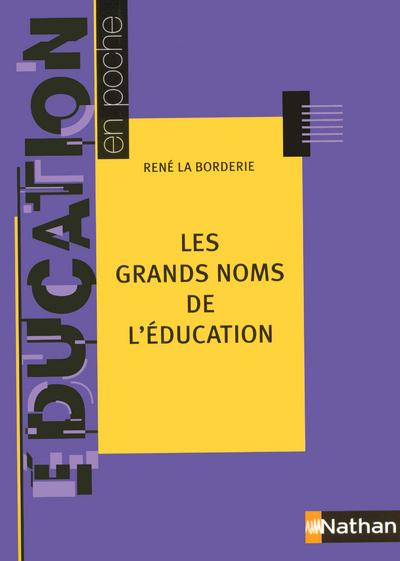 GRANDS NOMS DE L EDUCATION