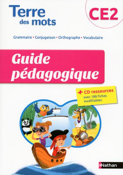 TERRE DES MOTS CE2 GUIDE PEDAGOGIQUE