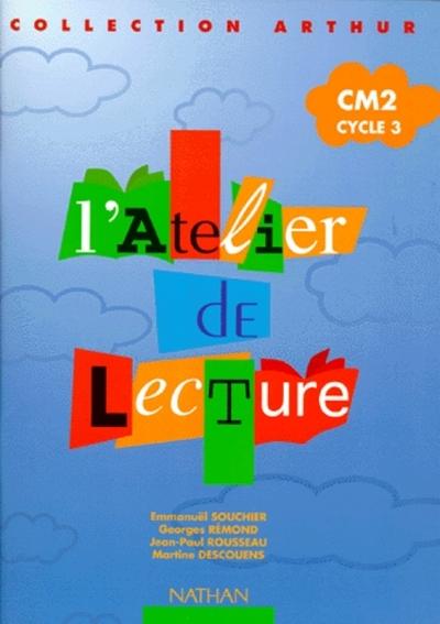 ATELIER DE LECTURE CM2 NE