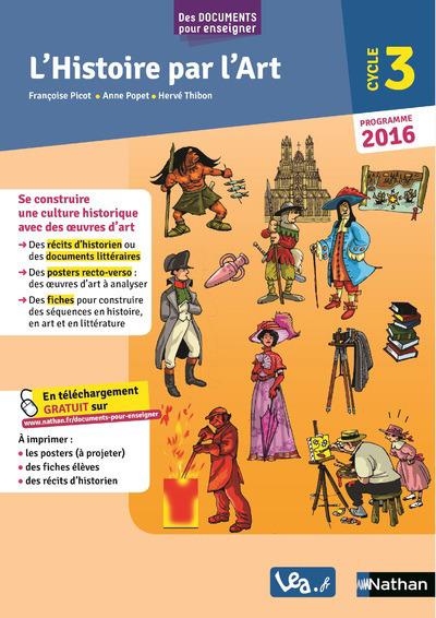 L'HISTOIRE PAR L'ART - CYCLE 3 - PROGRAMME 2016
