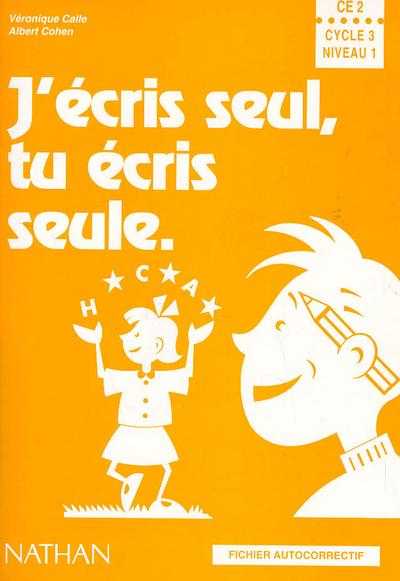 J ECRIS SEUL CE2 FICHIER AUTOC