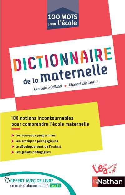 DICTINNAIRE MATERNELLE - 100 MOTS POUR L'ECOLE