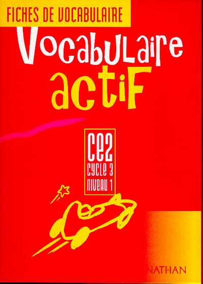 VOCABULAIRE ACTIF CE2 ELEVE