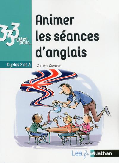 333 IDEES POUR ANIMER LES SEANCES D'ANGLAIS - 2018