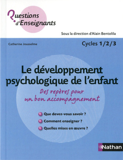 LE DEVELOPPEMENT PSYCHOLOGIQUE DE L'ENFANT