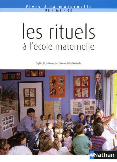RITUELS A L'ECOLE MATERNELLE
