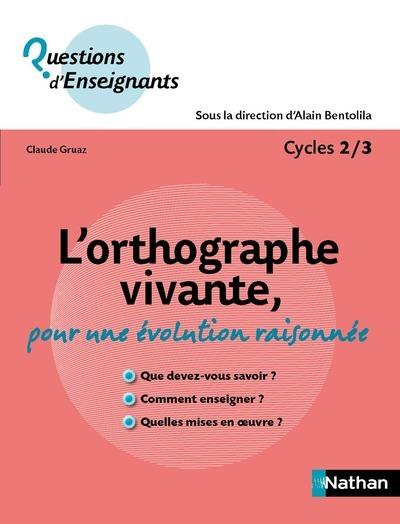 ORTHOGRAPHE VIVANTE, POUR UNE