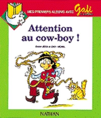 GAFI ATTENTION AU COW BOY 8 EL