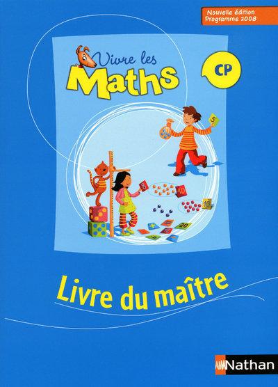 VIVRE LES MATHS 2009 CP MAITRE