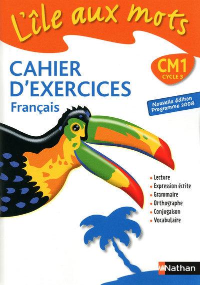ILE AUX MOTS - CM1 CAHIER EXER
