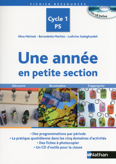 UNE ANNEE EN PS CYCLE 1 CD INC