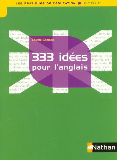 333 IDEES POUR L ANGLAIS