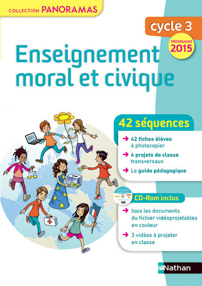 ENSEIGNEMENT MORAL ET CIVIQUE CYCLE 3 - FICHES A PHOTOCOPIER + CDROM INCLUS 2015