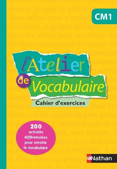 ATELIER DE VOCABULAIRE CM1 - CAHIERS D'EXERCICES