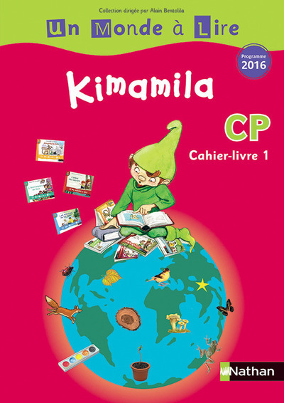 UN MONDE A LIRE - KIMAMILA CP CAHIER-LIVRE 1 - 2016