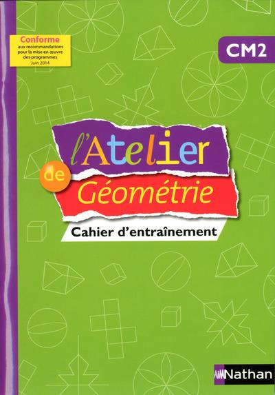 ATELIER DE GEOMETRIE - CAHIER