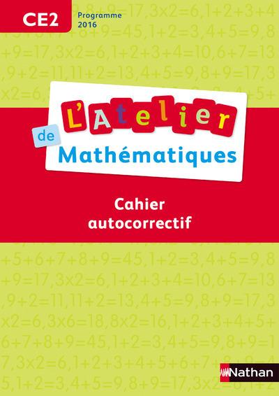 ATELIER DE MATHEMATIQUES AUTOCORRECTIF CE2 2017