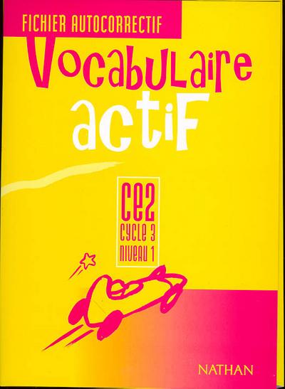 VOCABULAIRE ACTIF CE2 AUTOCORR