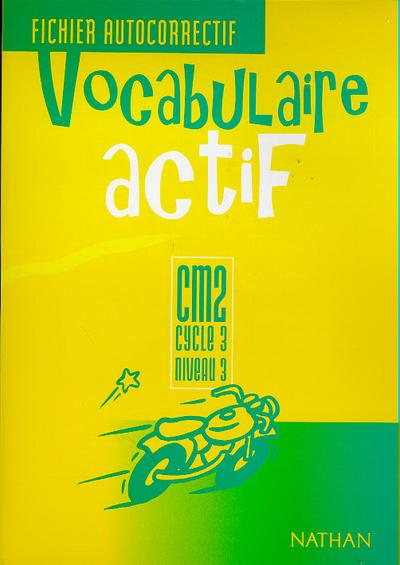 VOCABULAIRE ACTIF CM2 FI.AUTOC