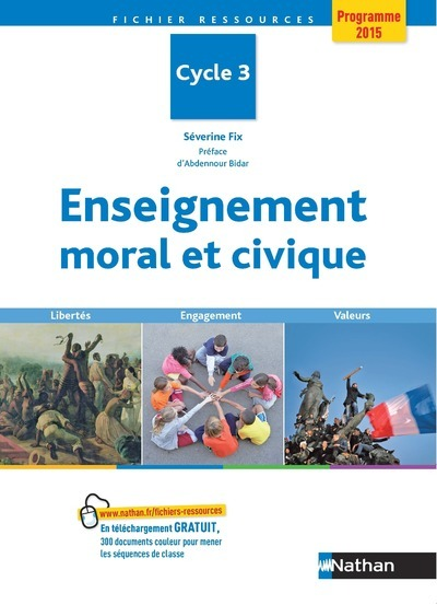 ENSEIGNEMENT MORAL ET CIVIQUE A L'ECOLE CYCLE 3 PROGRAMME 2015
