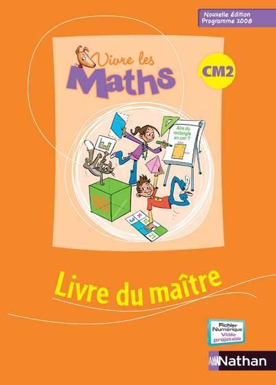 VIVRE LES MATHS CM2 MAITRE
