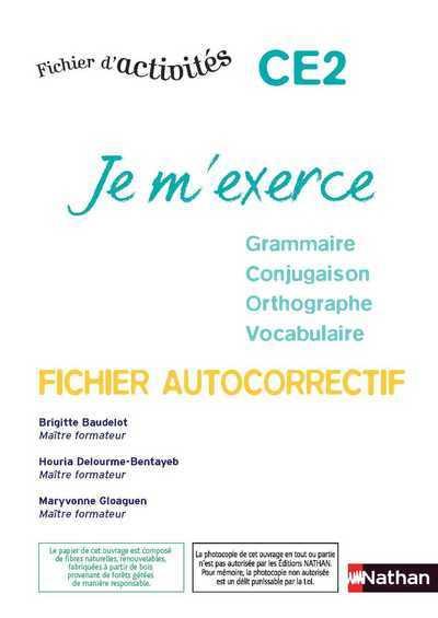JE M'EXERCE-AUTOCORRECTIF- CE2