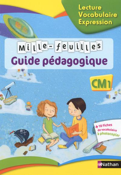 MILLE FEUILLES TEXTES CM1 - GUIDE PEDAGOGIQUE