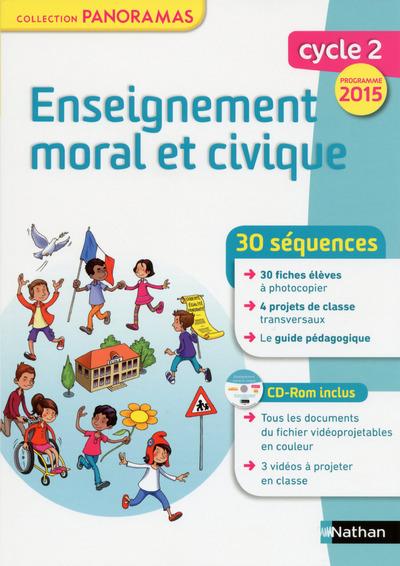ENSEIGNEMENT MORAL ET CIVIQUE - CYCLE 2 - FICHES PHOTOCOPIEES - PROGRAMME 2015