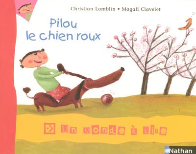 PILOU LE CHIEN ROUX SERIE 1