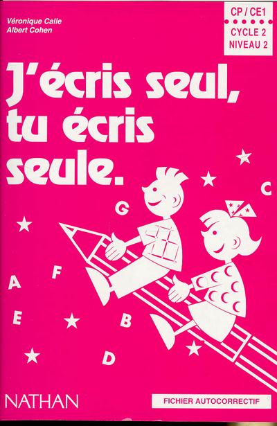 J ECRIS SEUL CP CE1 CYCLE 2 TP