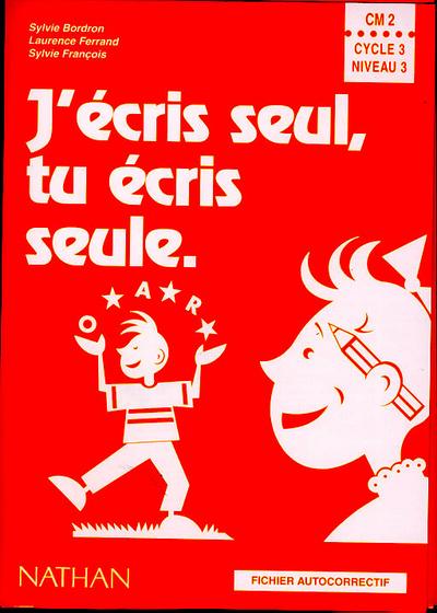 J ECRIS SEUL CM2 MAITRE