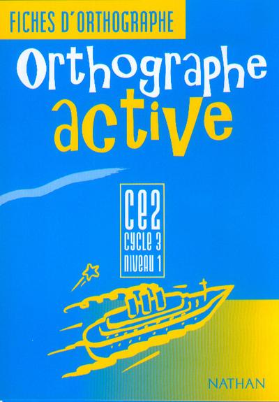 ORTHOGRAPHE ACTIVE CE2 FI ELEV