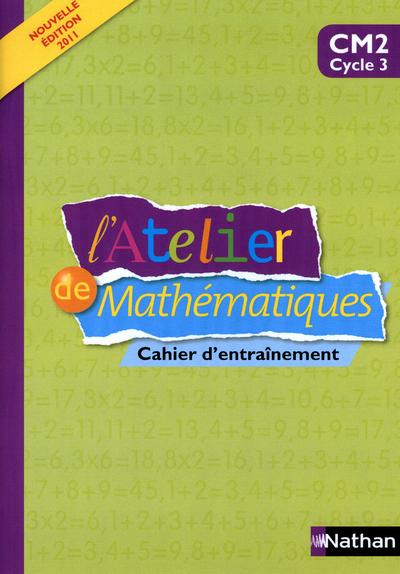 ATELIER MATHEMATIQUES CM2 CAH