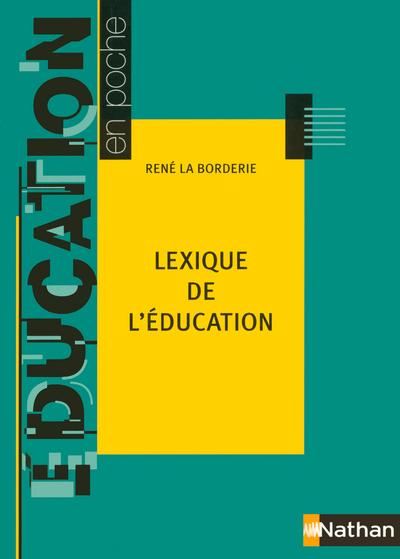 LEXIQUE DE L EDUCATION 2005