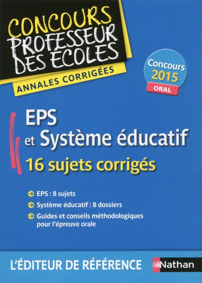 EPS ET SYSTEME EDUCATIF - ANNALES CORRIGEES 2015