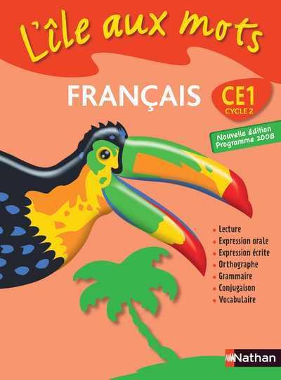 L'ILE AUX MOTS CE1 CYCLE 2 - MANUEL FRANCAIS 2008