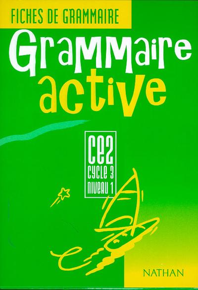 GRAMMAIRE ACTIVE CE2 ELEVE
