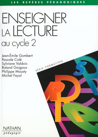 ENSEIGNER LA LECTURE CYCLE 2