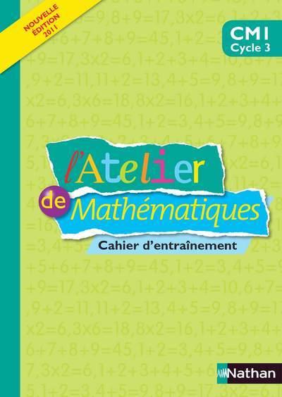 ATELIER MATHEMATIQUES CM1 CAH