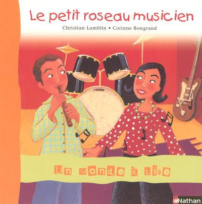 PETIT ROSEAU MUSICIEN ALBUM 6