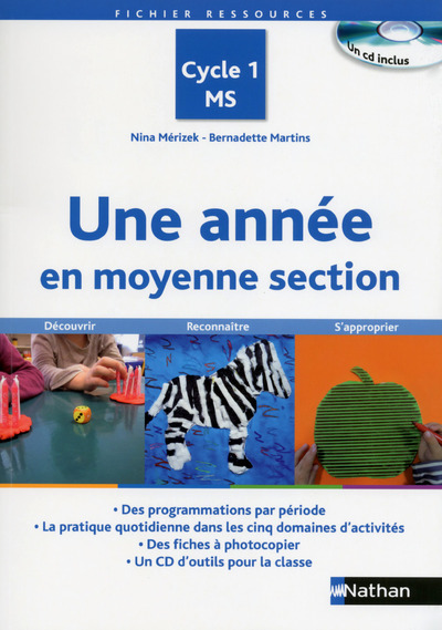 UNE ANNEE EN MOYENNE SECTION - CYCLE 1 MS