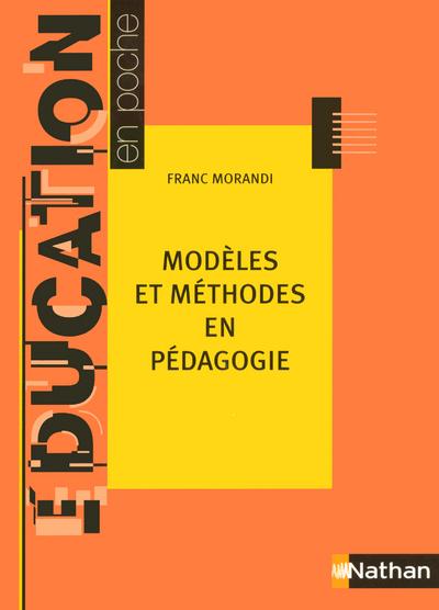 MODELES METHODES EN PEDAGOGIE