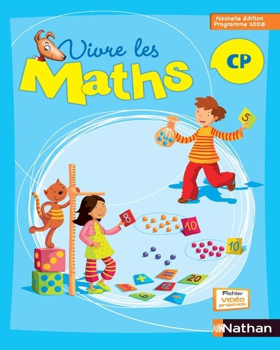 VIVRE LES MATHS CP 2009 ELEVE