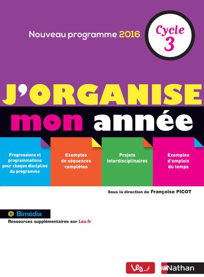 J'ORGANISE MON ANNEE - CYCLE 3